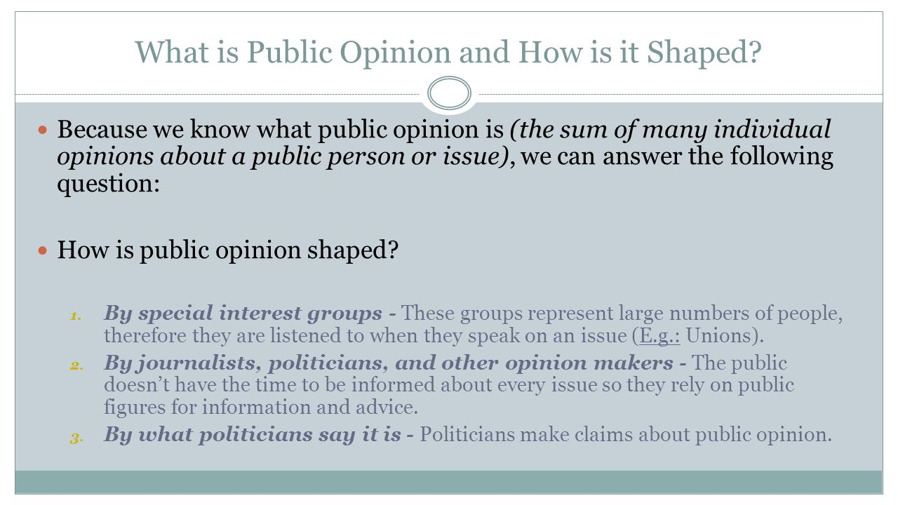 What is Public Opinion and How is it Shaped