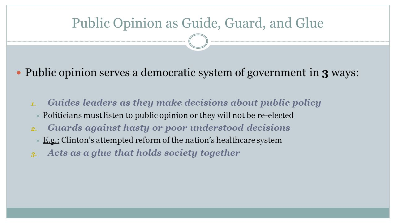 Public Opinion as Guide, Guard, and Glue