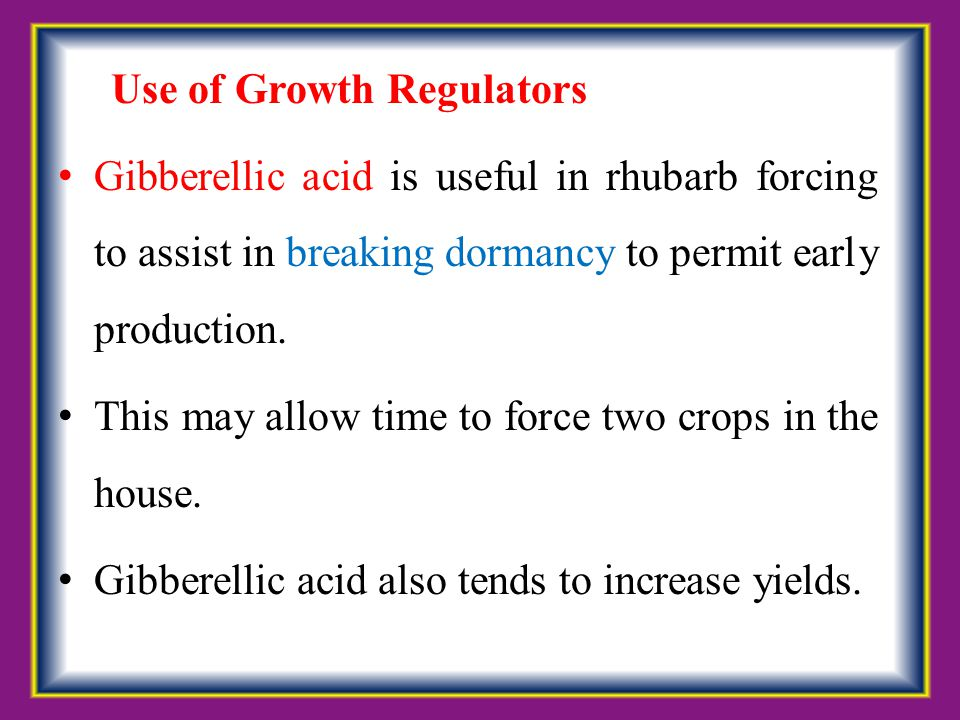 Use of Growth Regulators
