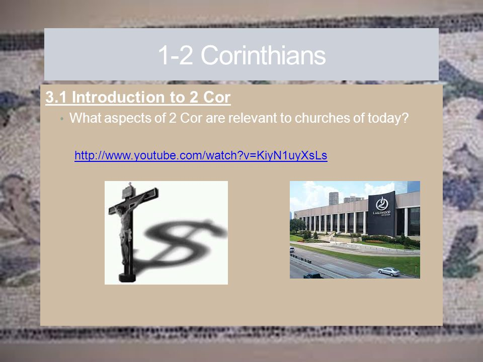 1-2 Corinthians 3.1 Introduction to 2 Cor
