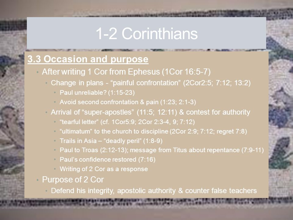 1-2 Corinthians 3.3 Occasion and purpose