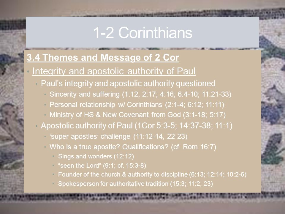 1-2 Corinthians 3.4 Themes and Message of 2 Cor