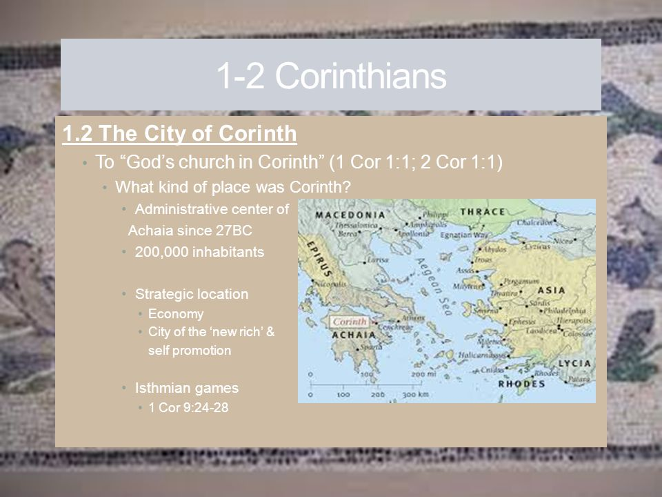 1-2 Corinthians 1.2 The City of Corinth