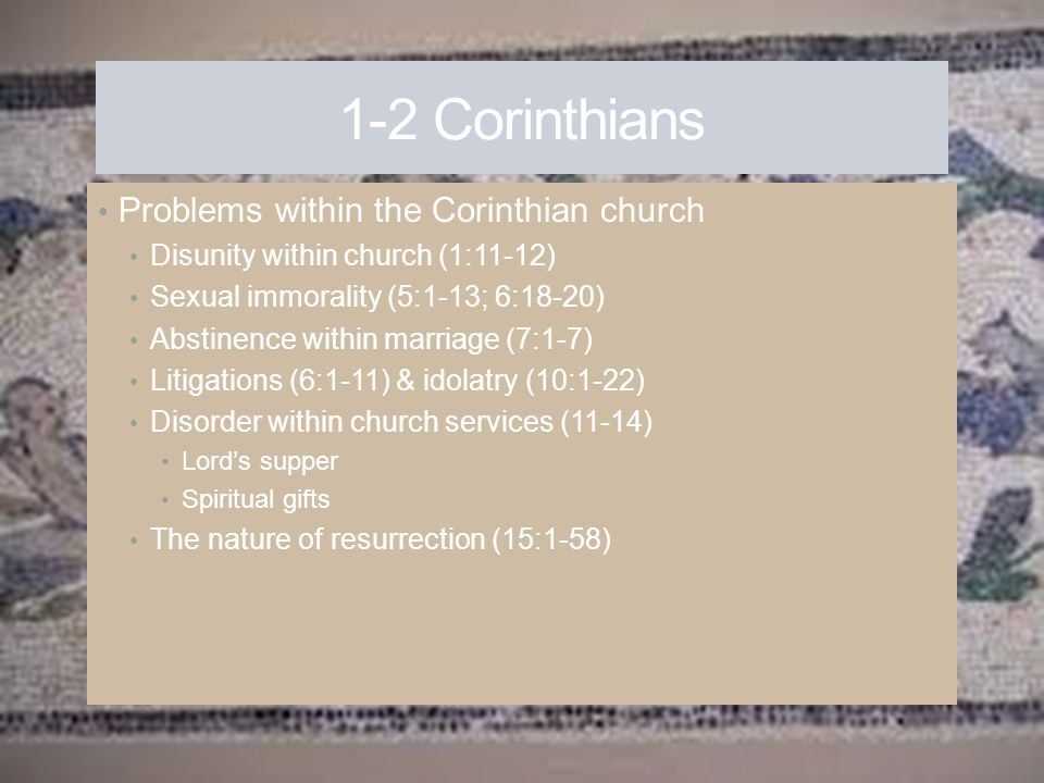 1-2 Corinthians Problems within the Corinthian church