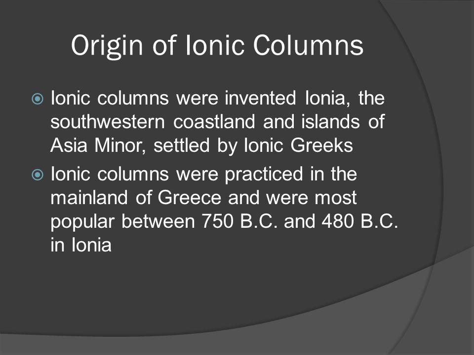 Origin of Ionic Columns