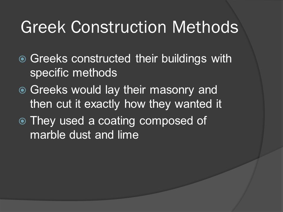Greek Construction Methods