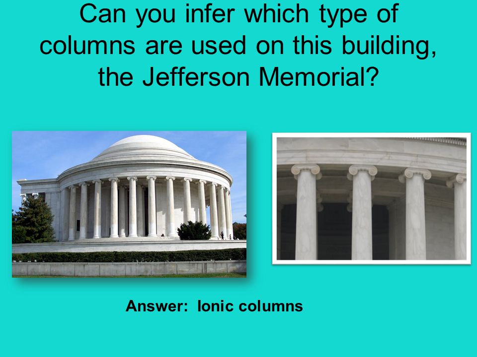 Can you infer which type of columns are used on this building, the Jefferson Memorial