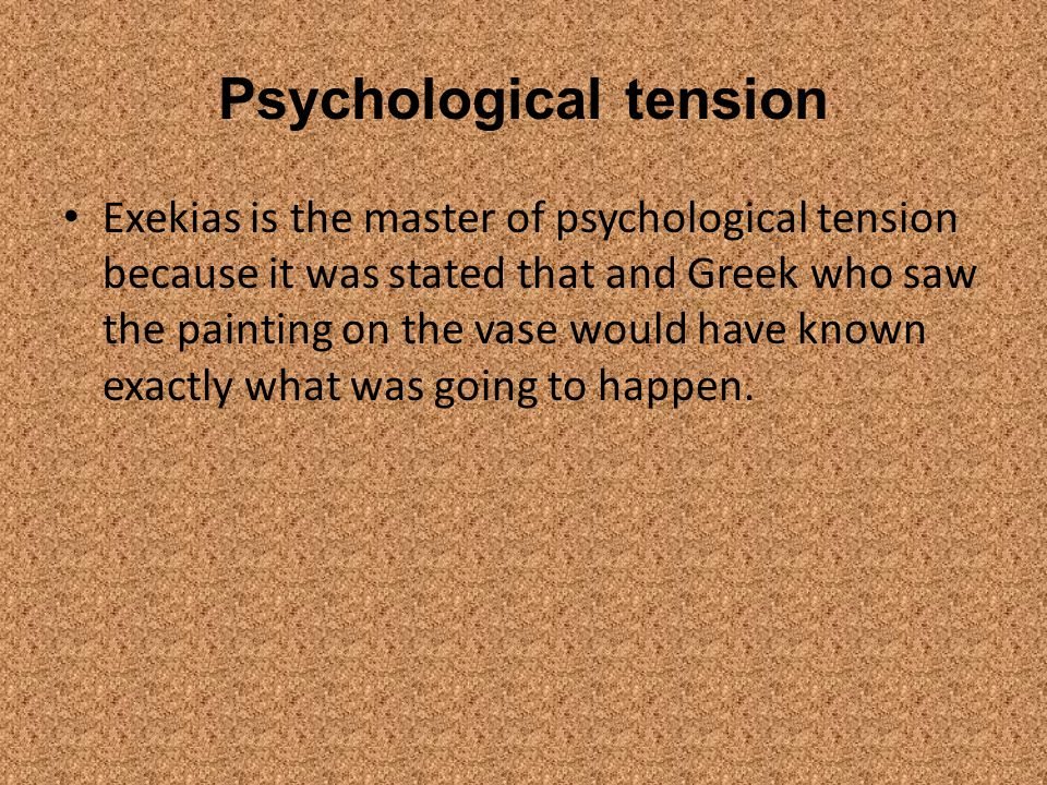 Psychological tension