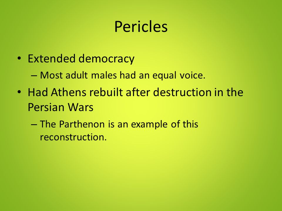 Pericles Extended democracy