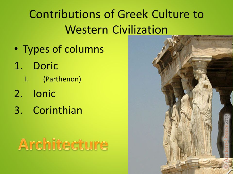 greek contributions to civilization Learn more about ancient greek art and architecture from grolier online and   egypt and other advanced civilizations in the near east (part of western asia,   war (431-404 bc), athens' artistic achievements continued to influence greek  art.