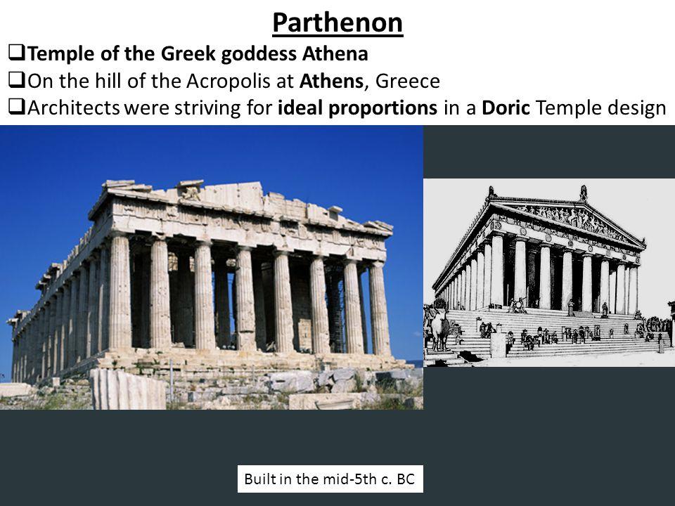 Parthenon Temple of the Greek goddess Athena
