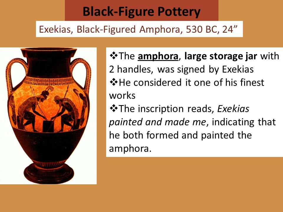 Black-Figure Pottery Exekias, Black-Figured Amphora, 530 BC, 24