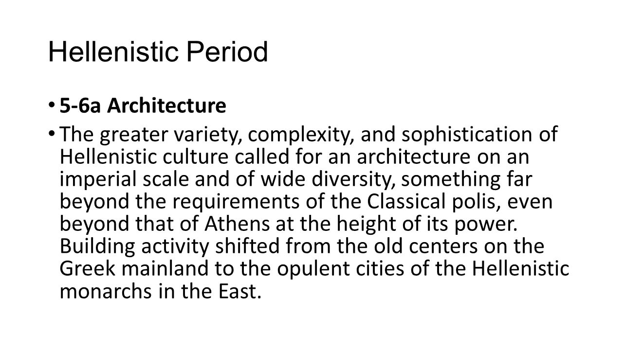 Hellenistic Period 5-6a Architecture