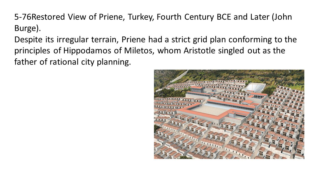 5-76Restored View of Priene, Turkey, Fourth Century BCE and Later (John Burge).