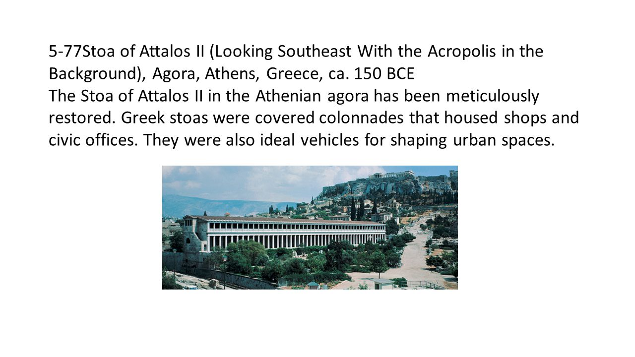 5-77Stoa of Attalos II (Looking Southeast With the Acropolis in the Background), Agora, Athens, Greece, ca. 150 BCE