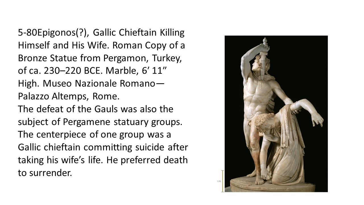 5-80Epigonos(. ), Gallic Chieftain Killing Himself and His Wife