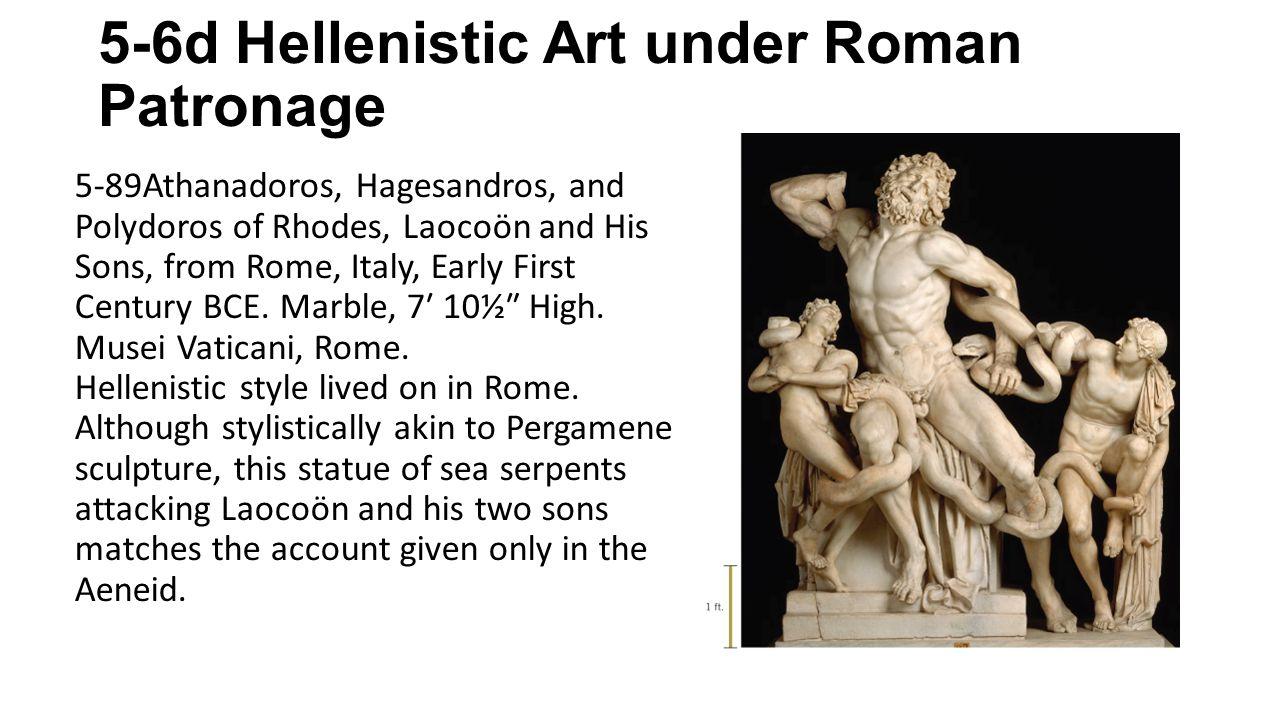 5-6d Hellenistic Art under Roman Patronage