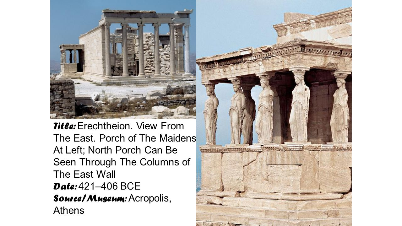 Title: Erechtheion. View From The East