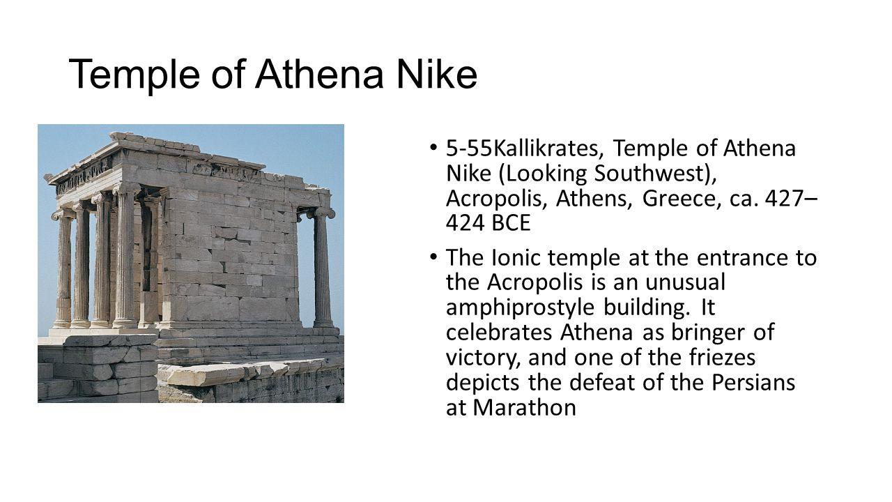 Temple of Athena Nike 5-55Kallikrates, Temple of Athena Nike (Looking Southwest), Acropolis, Athens, Greece, ca. 427– 424 BCE.