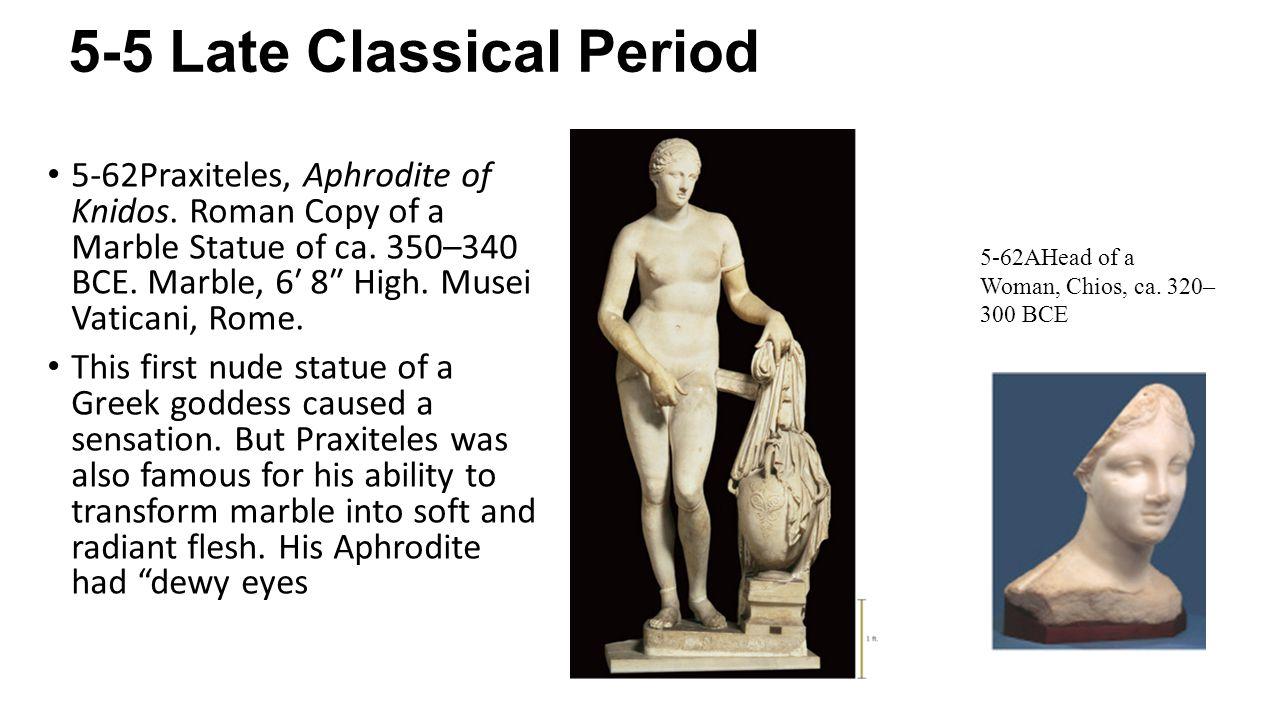 5-5 Late Classical Period