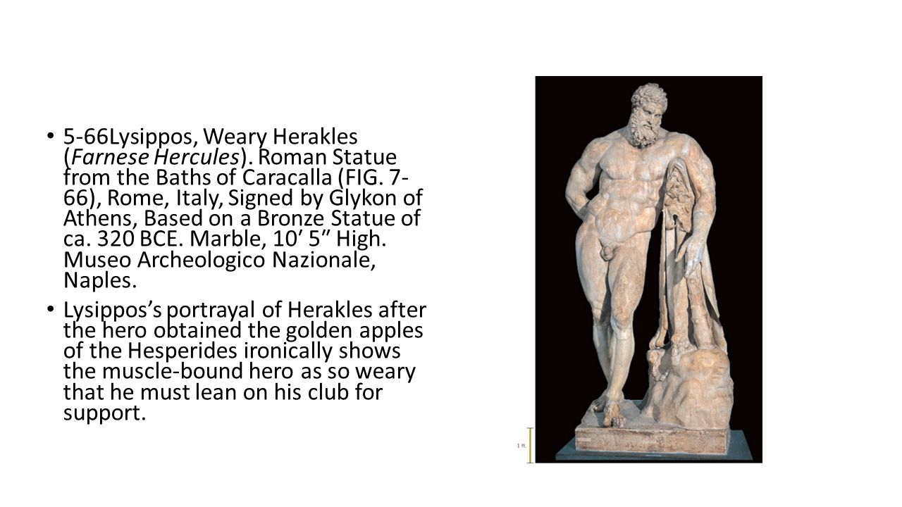 5-66Lysippos, Weary Herakles (Farnese Hercules)