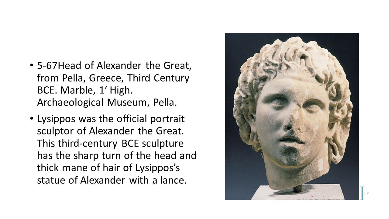 5-67Head of Alexander the Great, from Pella, Greece, Third Century BCE