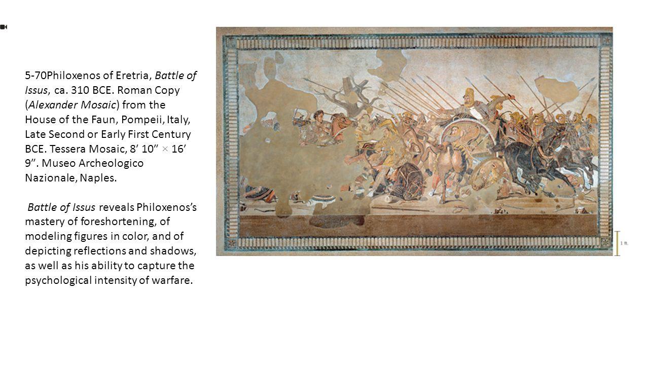 5-70Philoxenos of Eretria, Battle of Issus, ca. 310 BCE