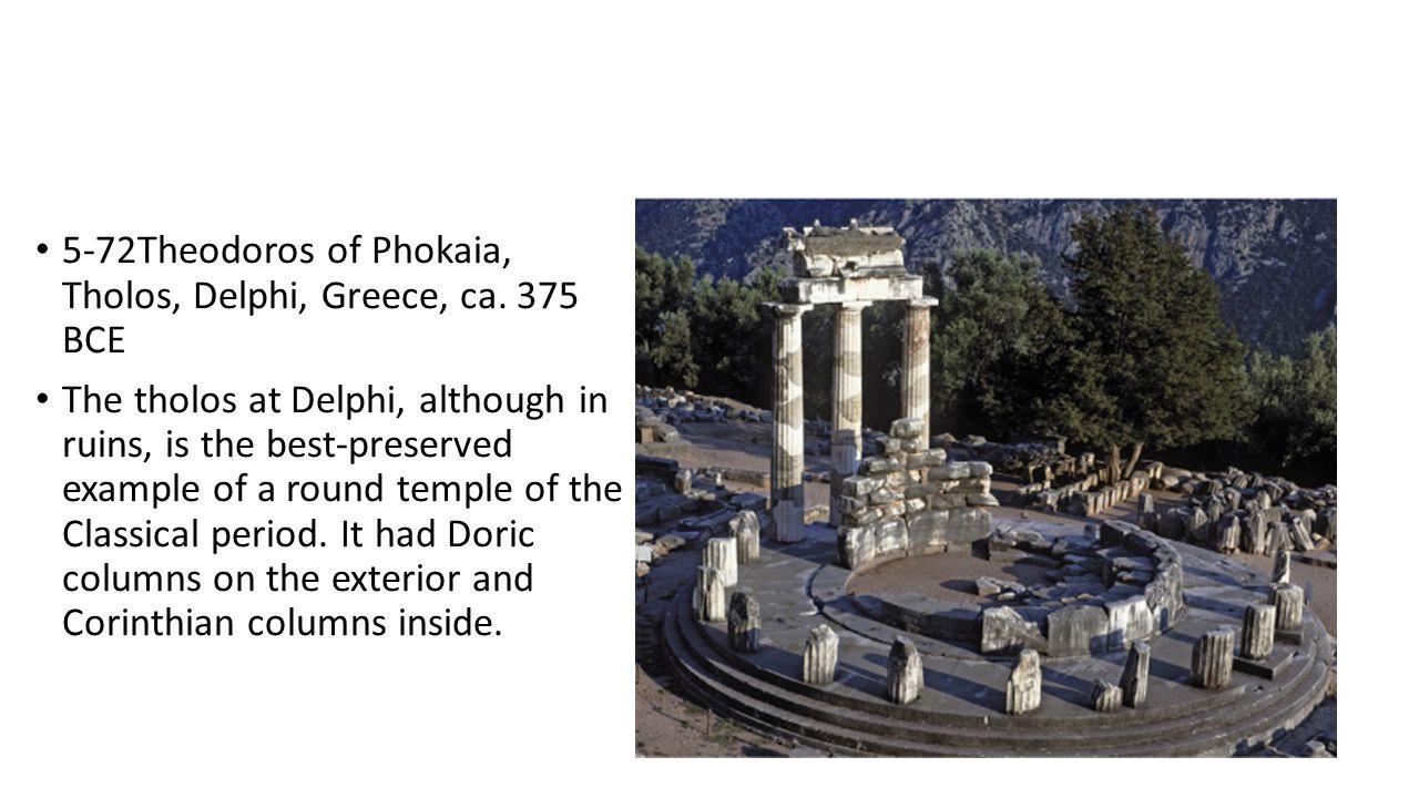 5-72Theodoros of Phokaia, Tholos, Delphi, Greece, ca. 375 BCE