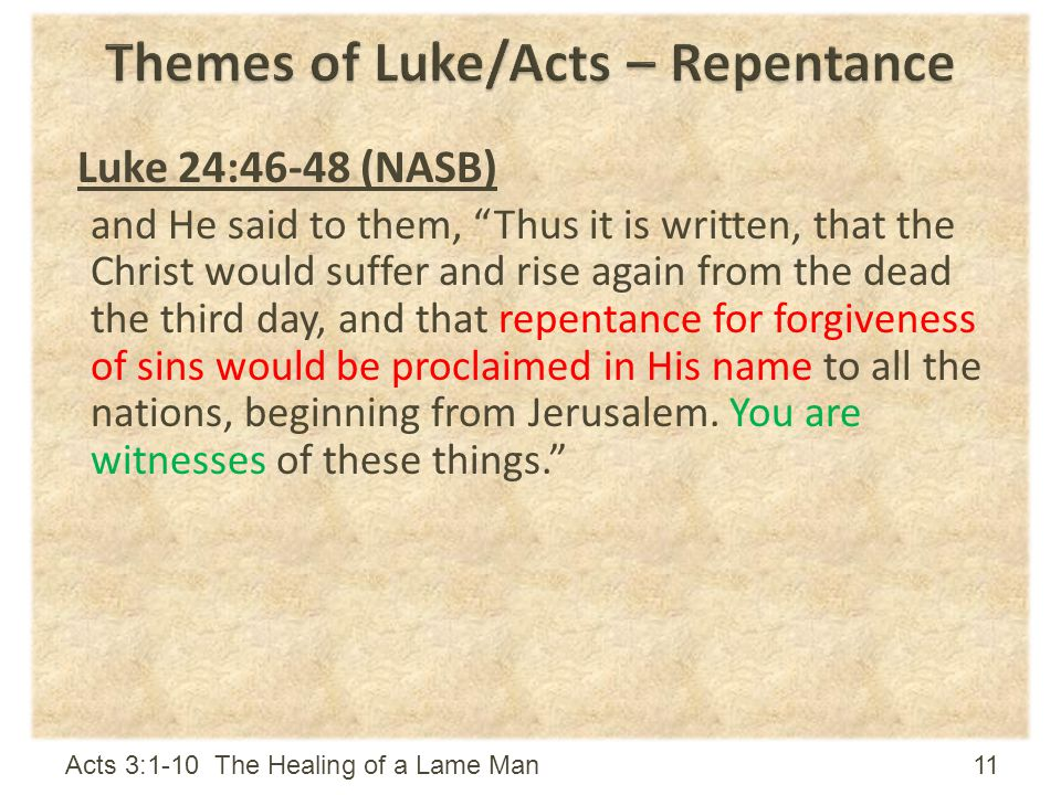 Themes of Luke/Acts – Repentance