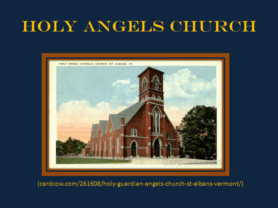 Holy Angels Church (cardcow.com/261608/holy-guardian-angels-church-st-albans-vermont/)