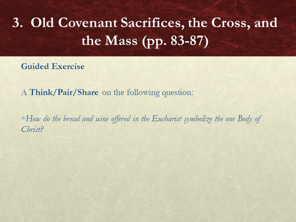 3. Old Covenant Sacrifices, the Cross, and the Mass (pp. 83-87)