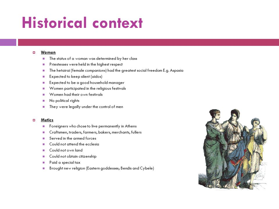 Historical context Women Metics