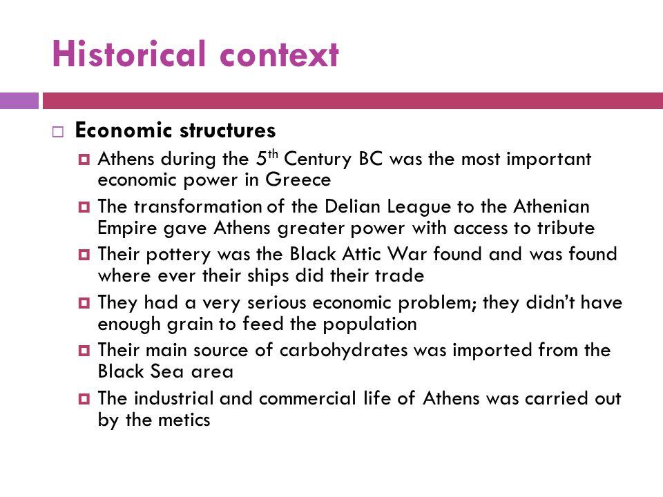 Historical context Economic structures