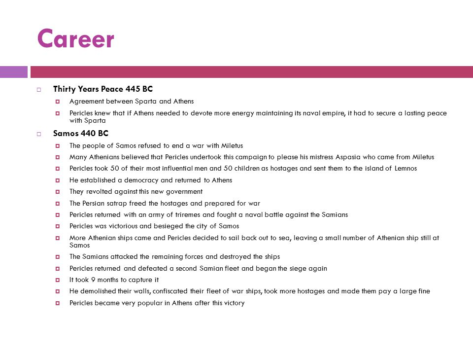 Career Thirty Years Peace 445 BC Samos 440 BC