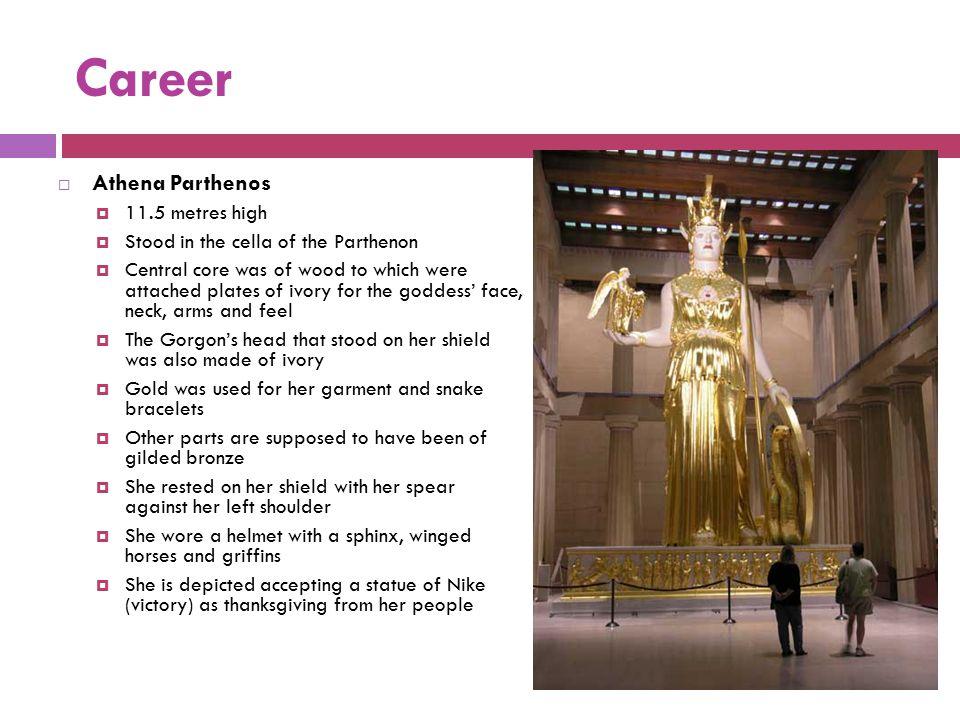 Career Athena Parthenos 11.5 metres high