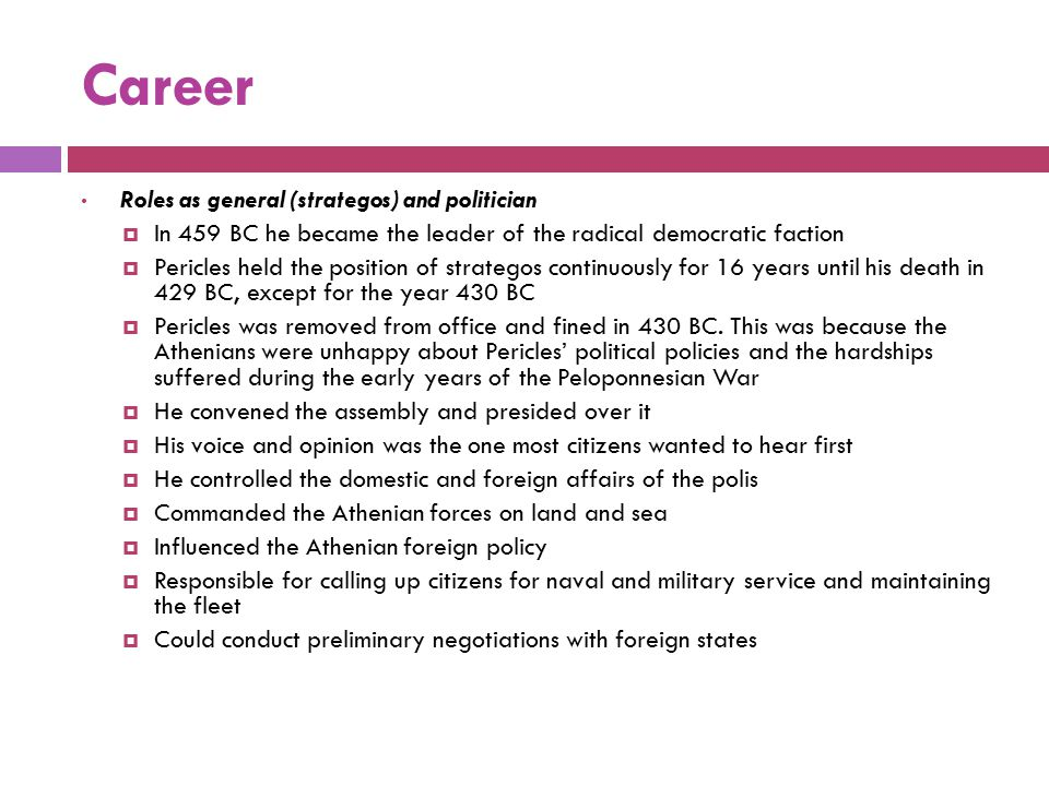 Career Roles as general (strategos) and politician