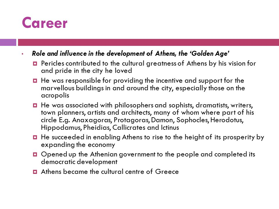 Career Role and influence in the development of Athens, the 'Golden Age'