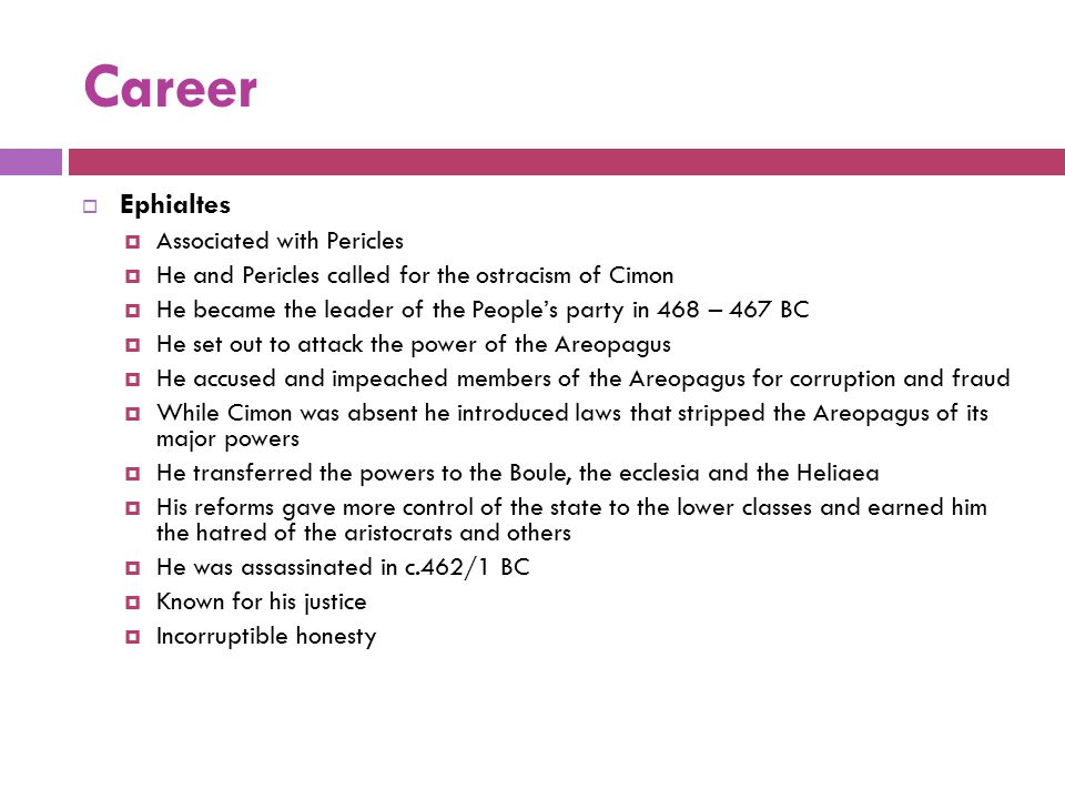 Career Ephialtes Associated with Pericles
