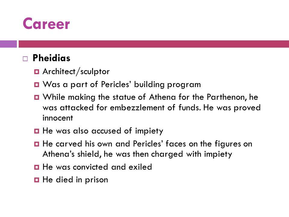 Career Pheidias Architect/sculptor