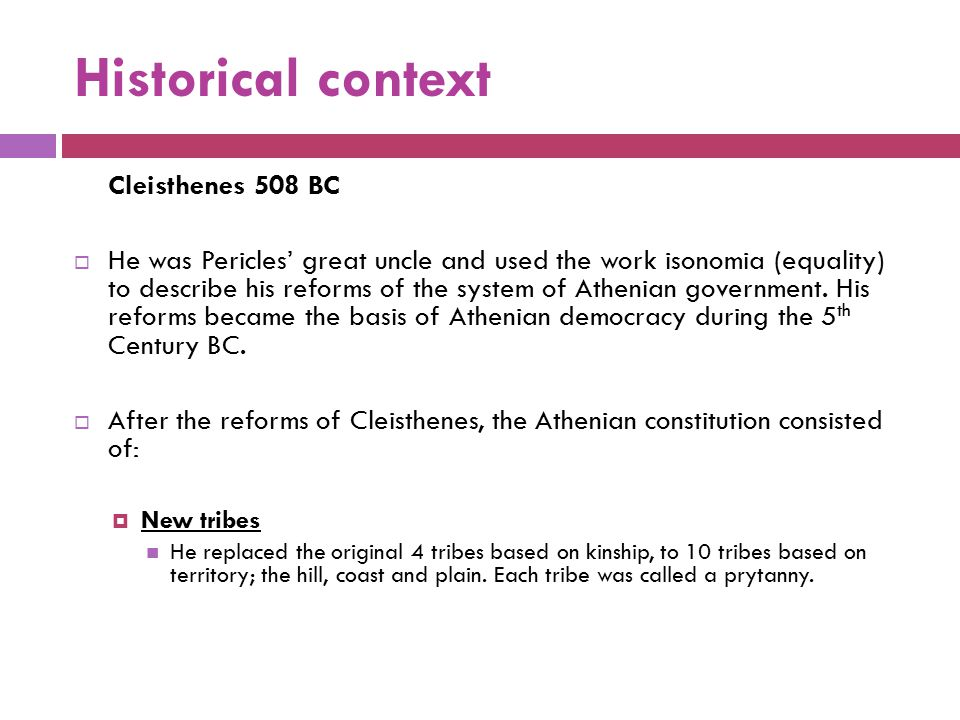 Historical context Cleisthenes 508 BC