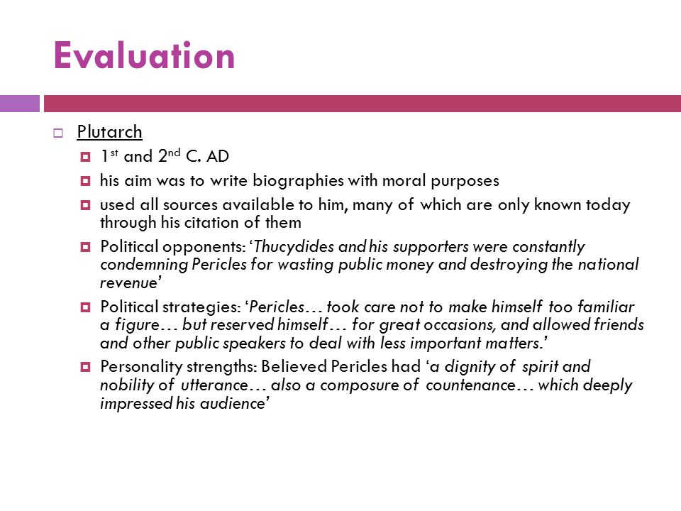 Evaluation Plutarch 1st and 2nd C. AD