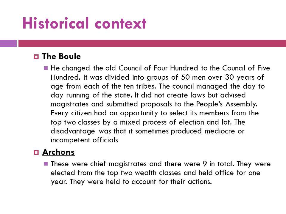 Historical context The Boule Archons