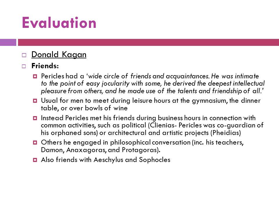 Evaluation Donald Kagan Friends: