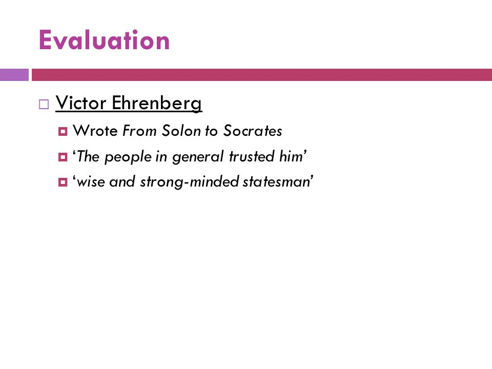 Evaluation Victor Ehrenberg Wrote From Solon to Socrates