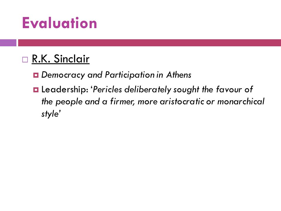 Evaluation R.K. Sinclair Democracy and Participation in Athens