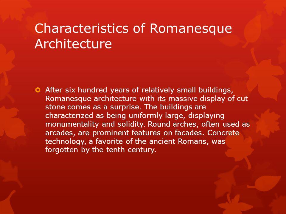 Characteristics of Romanesque Architecture