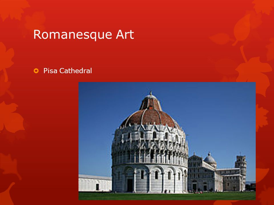 Romanesque Art Pisa Cathedral