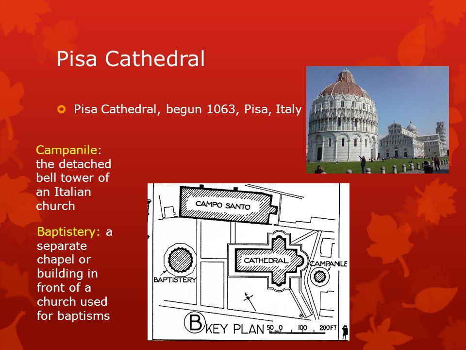 Pisa Cathedral Pisa Cathedral, begun 1063, Pisa, Italy