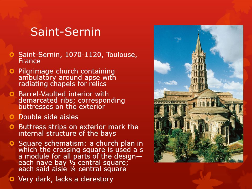 Saint-Sernin Saint-Sernin, 1070-1120, Toulouse, France