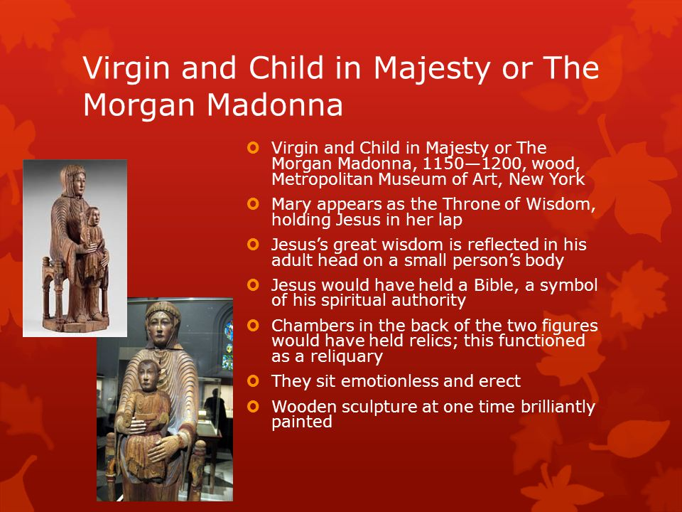 Virgin and Child in Majesty or The Morgan Madonna